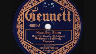 Loren McMurray's California Thumpers - Haunting Blues - 1922