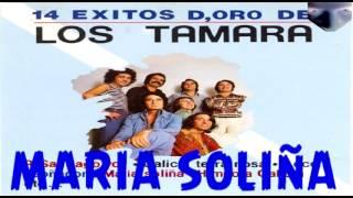 LOS TAMARA_14 EXITOS DE ORO_MARIA SOLIÑA