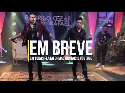 Teaser - Vai ter que cuidar - Rodrigo Cesar & Rafael - Cidade Portal