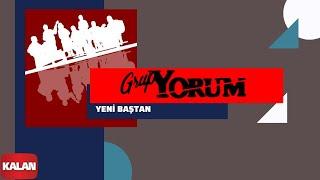 Grup Yorum - Yeni Baştan [ Halkın Elleri © 2013 Kalan Müzik ]