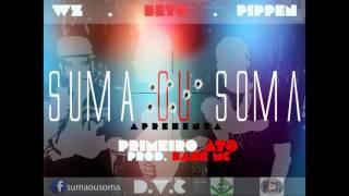 SUMA OU SOMA - Primeiro Ato (D.V.C. & WZ) [Single]