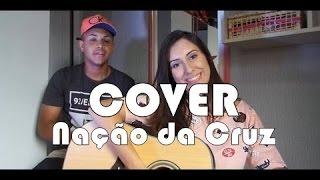 Thaiane Seghetto | Cover NAÇÃO DA CRUZ (Daniela Araújo)