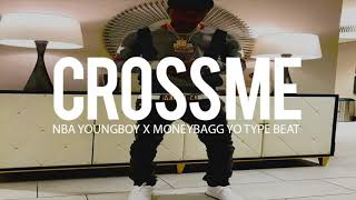 "Nba Youngboy x Moneybagg Yo Type Beat 2018 "" Cross Me "" (Prod By TnTXD x Tahj $ x Hsvque)"