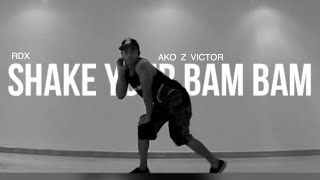 SHAKE YOUR BAM BAM - RDX | Victor | Zumba Fitness