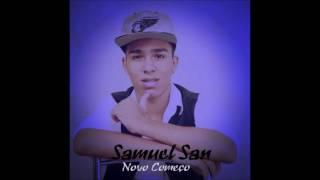 """Samuel San Faixa 03 """"Ele Não Te Ama"""" Cd 2016 """"Oficial"""""""