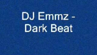 Dj Emmz - Dark Beat