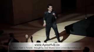 Adnan Sami Lift Karade - Toronto April 7, 2013
