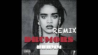 Rihanna - BBHMM (Drumors Remix)