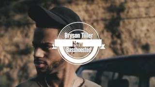 Bryson Tiller - Don't (Bassboosted)