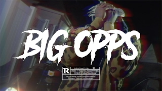 """Big Opps"" - Money Millz  (Music Video) 