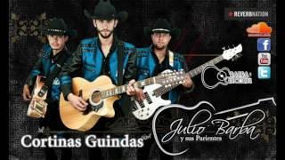 Cortinas Guindas - Julio Barba Y Sus Parientes
