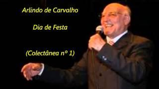 Arlindo de Carvalho - Dia de Festa