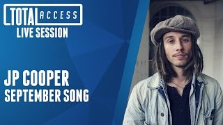 JP Cooper - September Song (Live on Total Access)