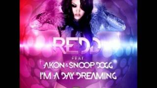 Redd, Akon ft. Snoop Dogg  I'm Day Dreaming