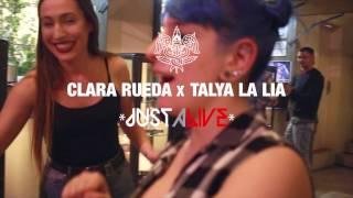 TALYA LA LIA y CLARA RUEDA - JUST A LIVE x HQ BCN
