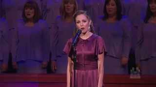 Climb Ev'ry Mountain, from The Sound of Music - Laura Osnes and the Mormon Tabernacle Choir