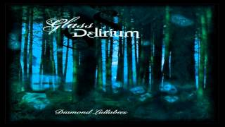 Glass Delirium-Beautiful Plaything