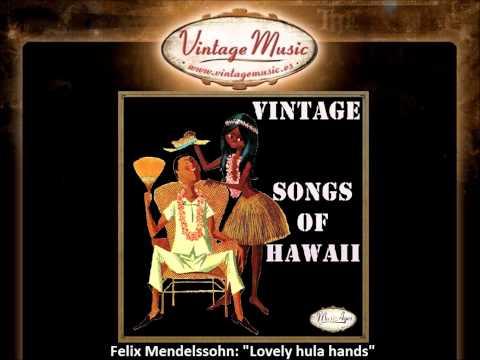 felix-mendelssohn-lovely-hula-hands-vintagemusices-vintagemusicfm