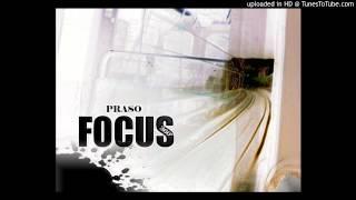 4 - Praso -  Focus