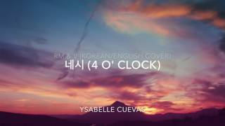네시 (4 O'CLOCK) - RM & V [Korean/English Cover]