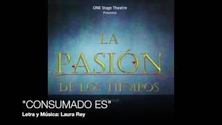 Consumado es: La pasión de los tiempos – Laura Rey