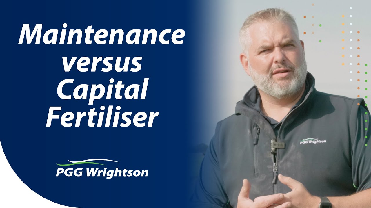 Maintenance vs Capital Fertiliser | PGG Wrightson Tech Tips