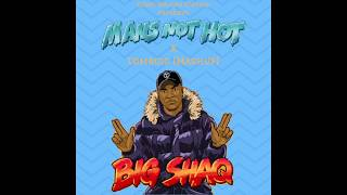 Mans Not Hot x (Comboio Mashup)