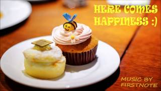 """Here Comes Happiness"" - Cute Background Music by FirstNote"