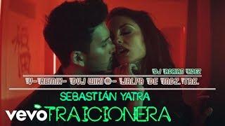 702-Sebastián Yatra - Traicionera-Dj Adrian Hdez-V Remix-personal-Dvj wiki®-Jalpa De Mdz Tab.