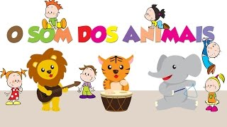 O SOM DOS ANIMAIS  - COMO É O SOM? [The Animal Sounds] ALFABETIZAÇÃO DIVERTIDA #04