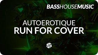 Autoerotique - Run For Cover