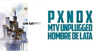 Hombre De Lata | PANDA | Mtv Unplugged