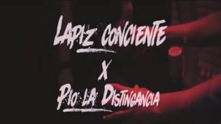Lapiz Conciente - Dont Fuck With Me Ft. Pio (La Distingancia)