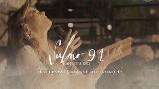 Salmo 91 (recitado) | DVD Tetelestai | Diante do Trono