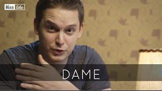 DISSLIKE // DAME