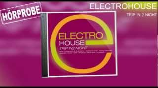 ELECTRO HOUSE - TRIP IN 2 NIGHT