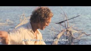 AMOR BANDIDO (MUD) - Trailer Oficial legendado (2013)
