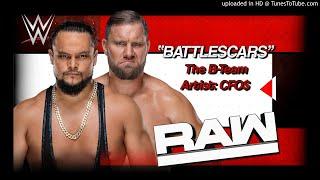 "The B-Team 2018 v1 - ""Battlescars"" WWE Entrance Theme"