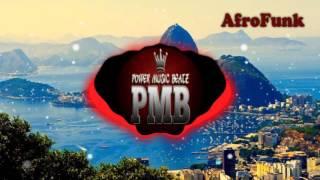 Afro Funk - Prod.Power Music Beatz [2k17]