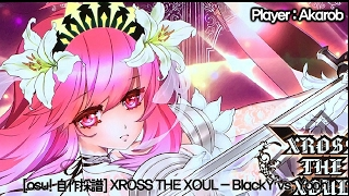 [osu! 自作採譜] XROSS THE XOUL - BlackY vs. Yooh + hand movie