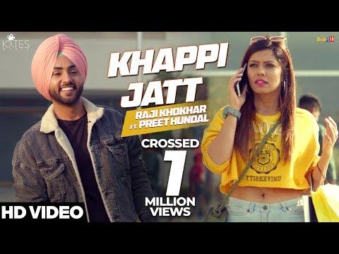 KHAPPI JATT - Raji Khokhar | Preet Hundal