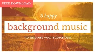 Happy Background Music