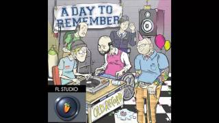 A Day To Remember - A 2nd Glance (FL Studio Remake)