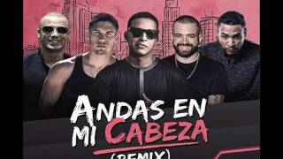 Andas En Mi Cabeza (Remix) chino y nacho + daddy yankee ft don omar, wisin Preview
