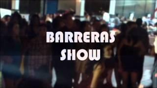 Barreras Show mix