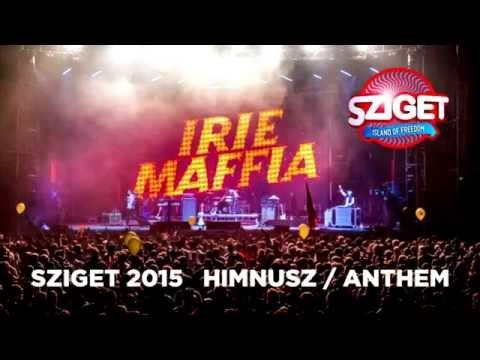 irie-maffia-easy-as-one-two-three-sziget-himnusz-2015-irie-maffia