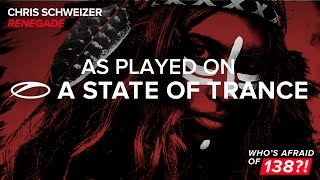 Chris Schweizer - Renegade [A State Of Trance 769]