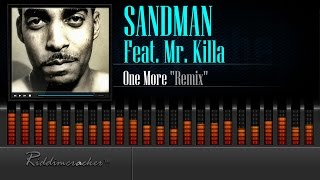 Sandman Feat. Mr. Killa - One More (Remix)  [Soca 2015] [HD]