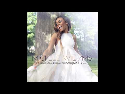 michelle-williams-say-yes-feat-beyonce-kelly-rowland-global-gospel-group