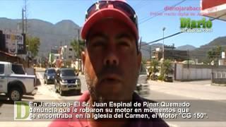 En Jarabacoa   le roban Motor al señor Juan Espinal, de la iglesia del Carmen